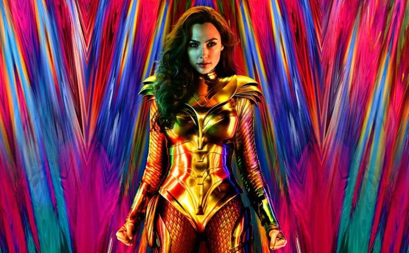 A Writer Watching – <i>Wonder Woman 1984,</i> Part 1